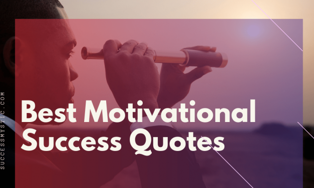 Best Motivational Success Quotes