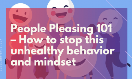 People Pleasing 101 – How to stop this unhealthy behavior and mindset?