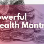 Powerful Wealth Mantra – Lakhsmi Mantra
