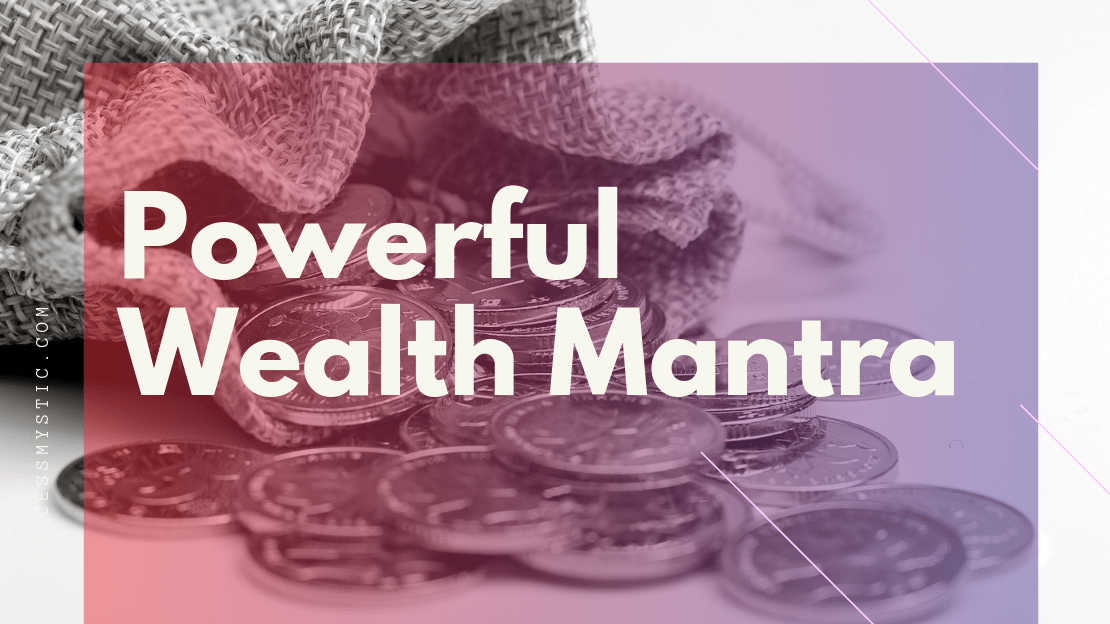 Powerful Wealth Mantra