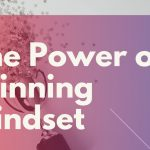 The Winning Mindset – How to Use Power of Your Mind to Achieve Anything