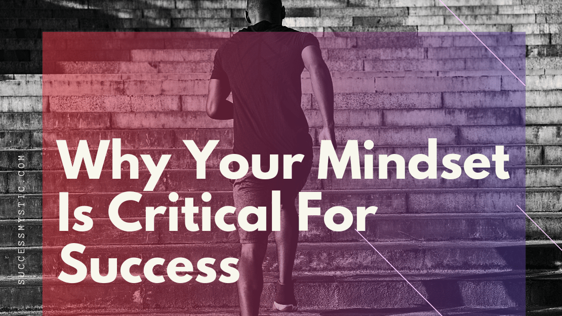 Critical Mindset for Success