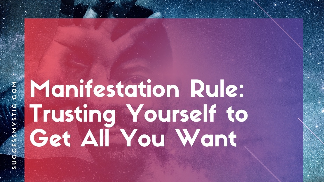 Manifesting and Law of Attraction