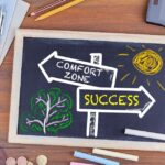 How do you learn to deal with the fear of leaving your comfort zone?
