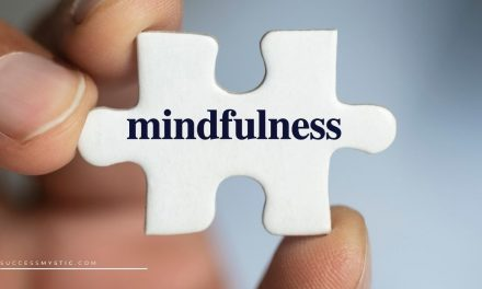 What is Mindfulness and 40 Inspirational Mindfulness Quotes