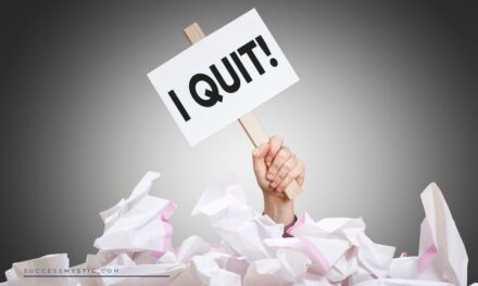 5 Characteristics of Quitters That You Must Avoid