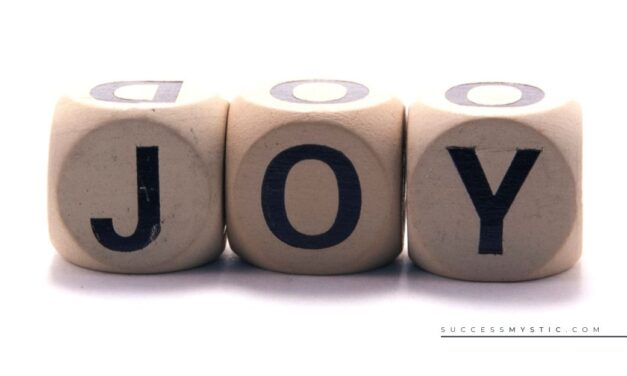 5 Ways to Find More Joy in Your Life – Even Now in Times of Fear and Chaos