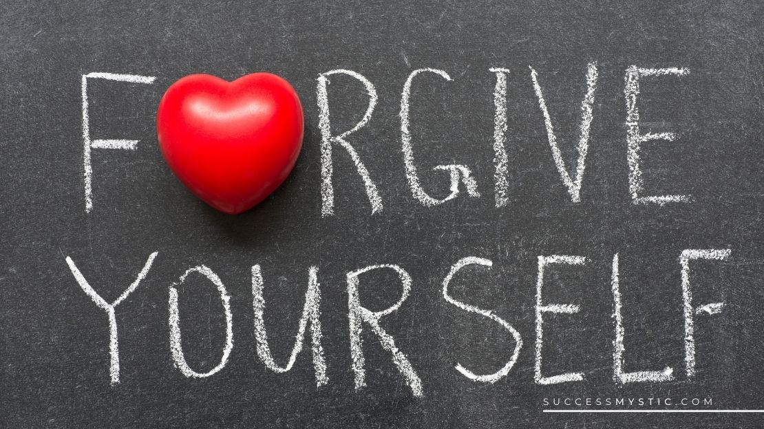 How To Forgive Yourself and Do It Fast And Move On in Pursuit of Your Dreams