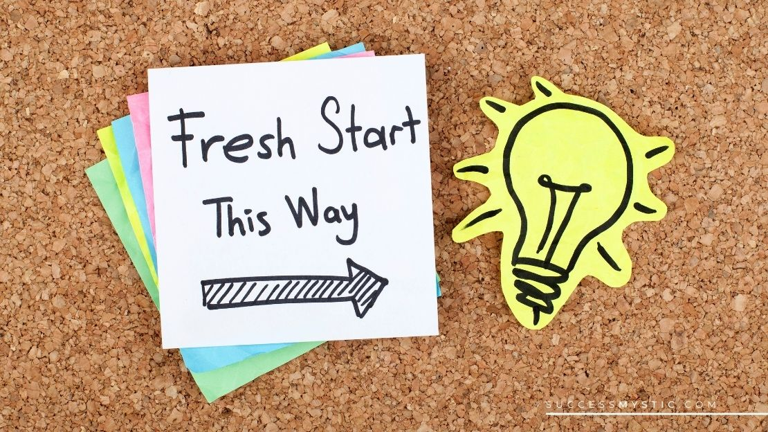 Getting A Fresh Start – The Complete Guide