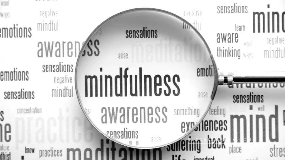 Mindfulness 101 – Be Present,  Be Better