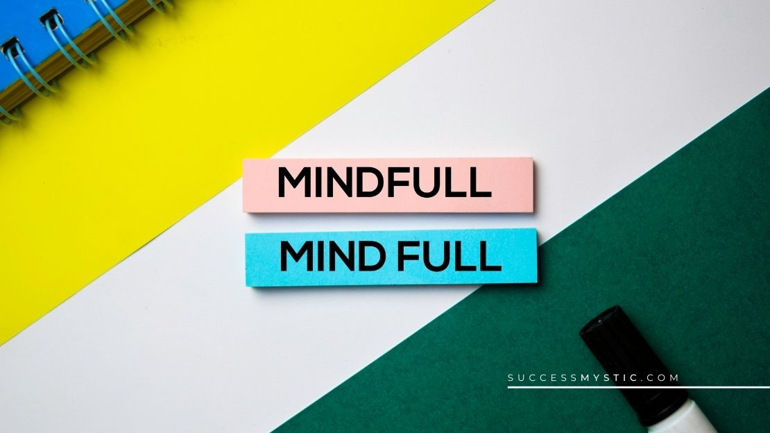 35 Uses and Benefits of the Mindfulness Practice for Your Emotional Health